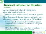 general guidance for disasters continued36
