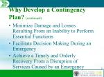 why develop a contingency plan continued