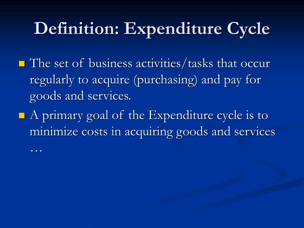 Definition: Expenditure Cycle