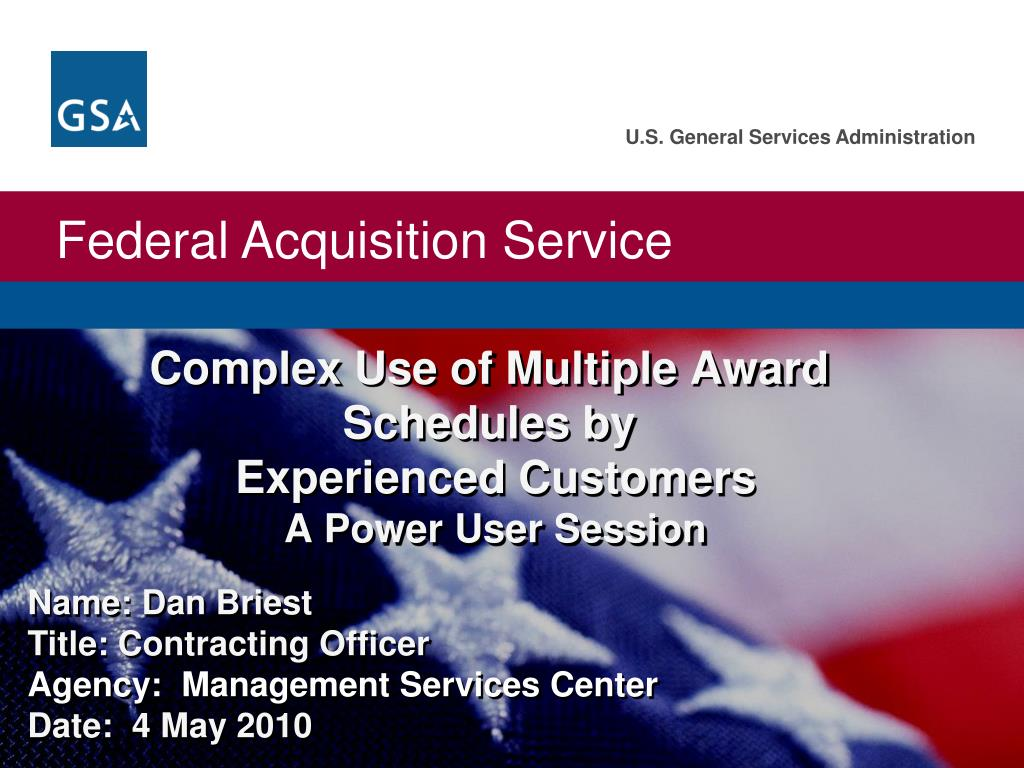 complex use of multiple award schedules by experienced customers a power user session l.