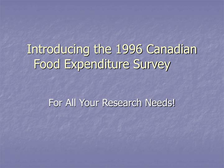 introducing the 1996 canadian food expenditure survey n.