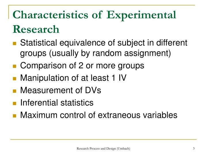 Characteristics of experimental research