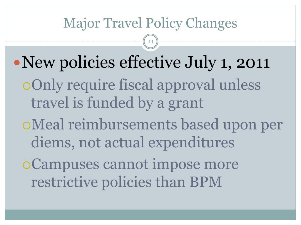 Major Travel Policy Changes