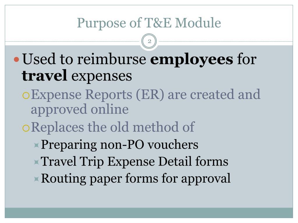 Purpose of T&E Module