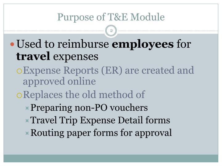 Purpose of t e module
