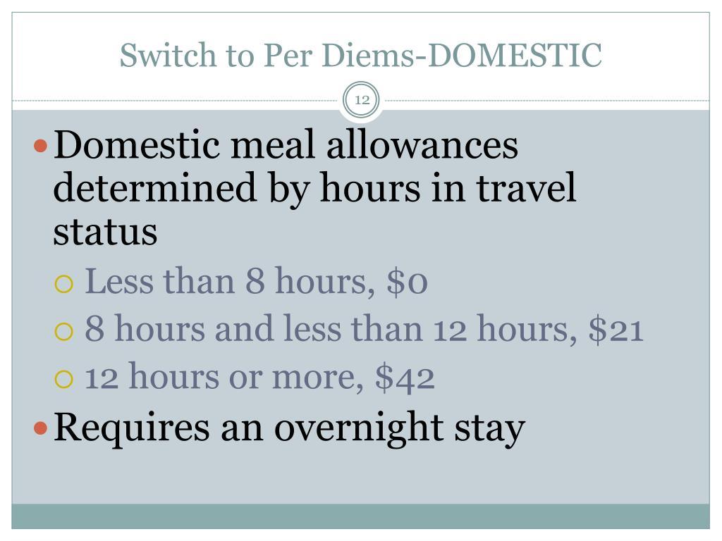 Switch to Per Diems-DOMESTIC