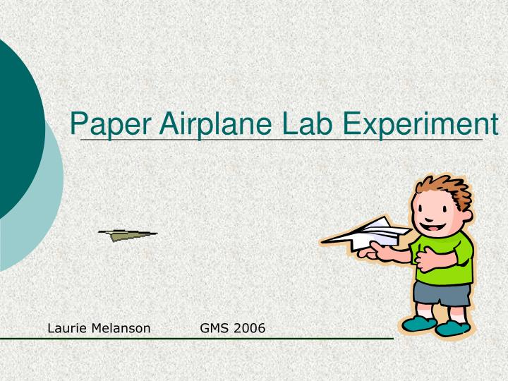 paper airplane lab experiment n.