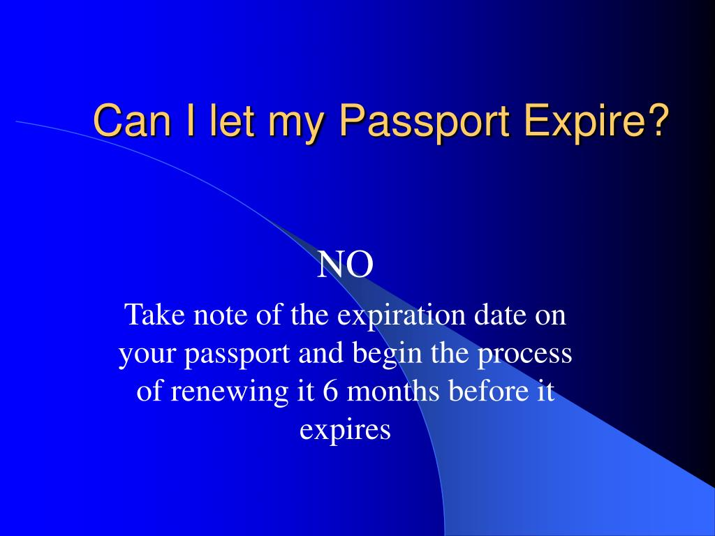 Can I let my Passport Expire?