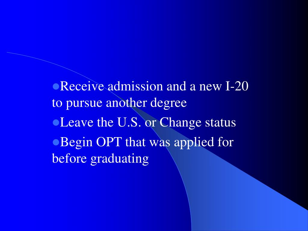 Receive admission and a new I-20 to pursue another degree