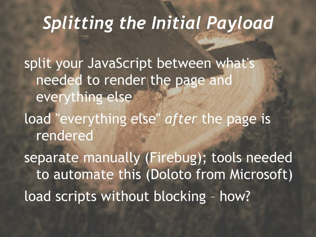 Splitting the Initial Payload
