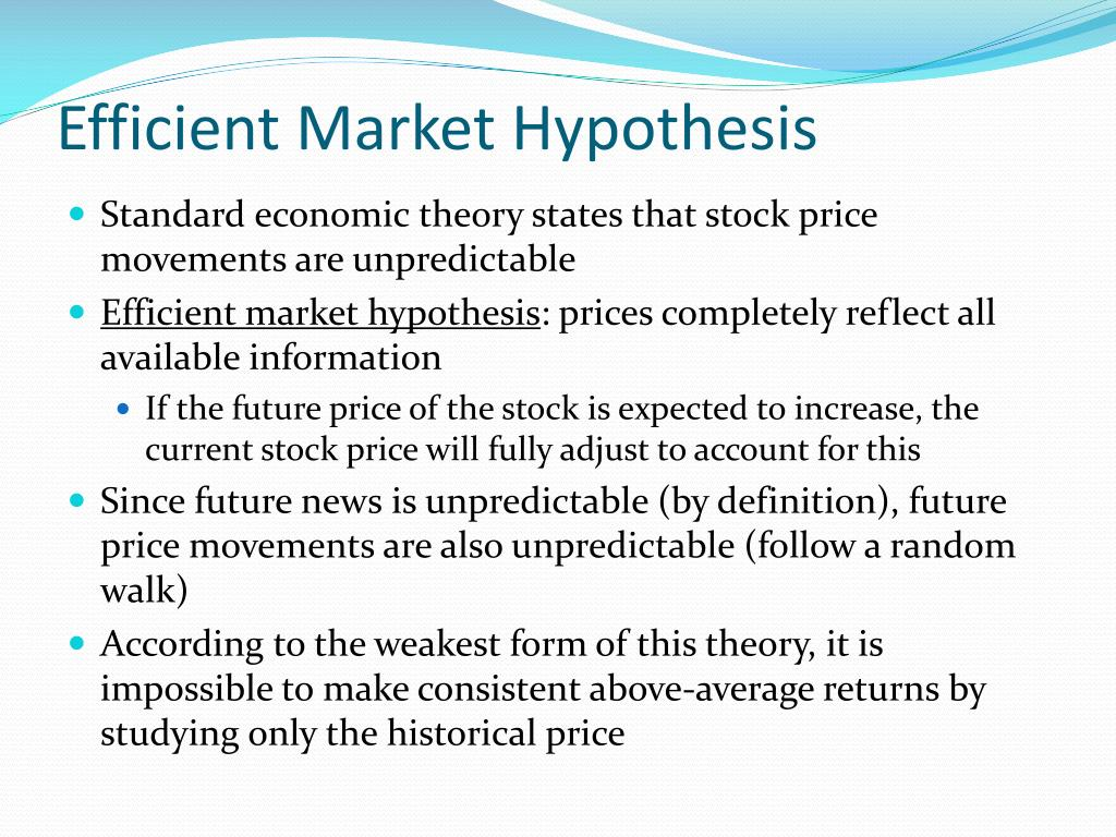 efficient market hyphothesis