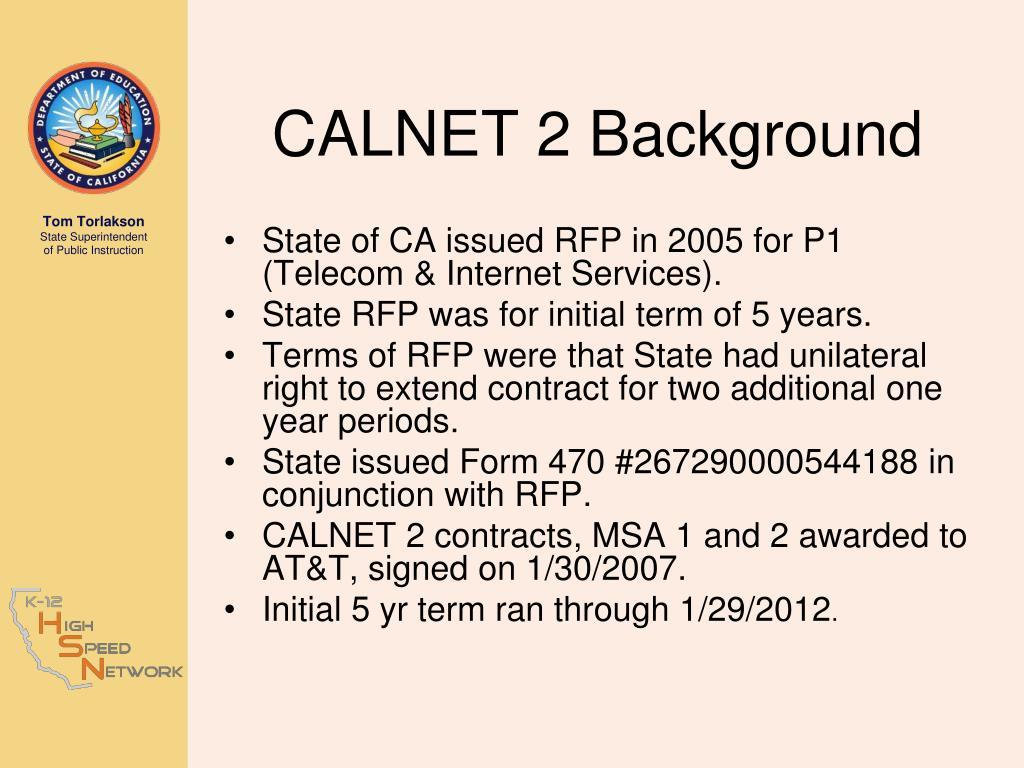 CALNET 2 Background