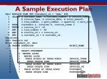 a sample execution plan