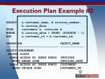 execution plan example 2