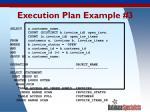 execution plan example 3