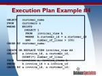 execution plan example 4