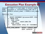 execution plan example 5