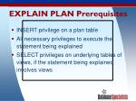 explain plan prerequisites