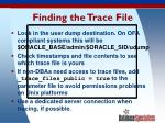finding the trace file