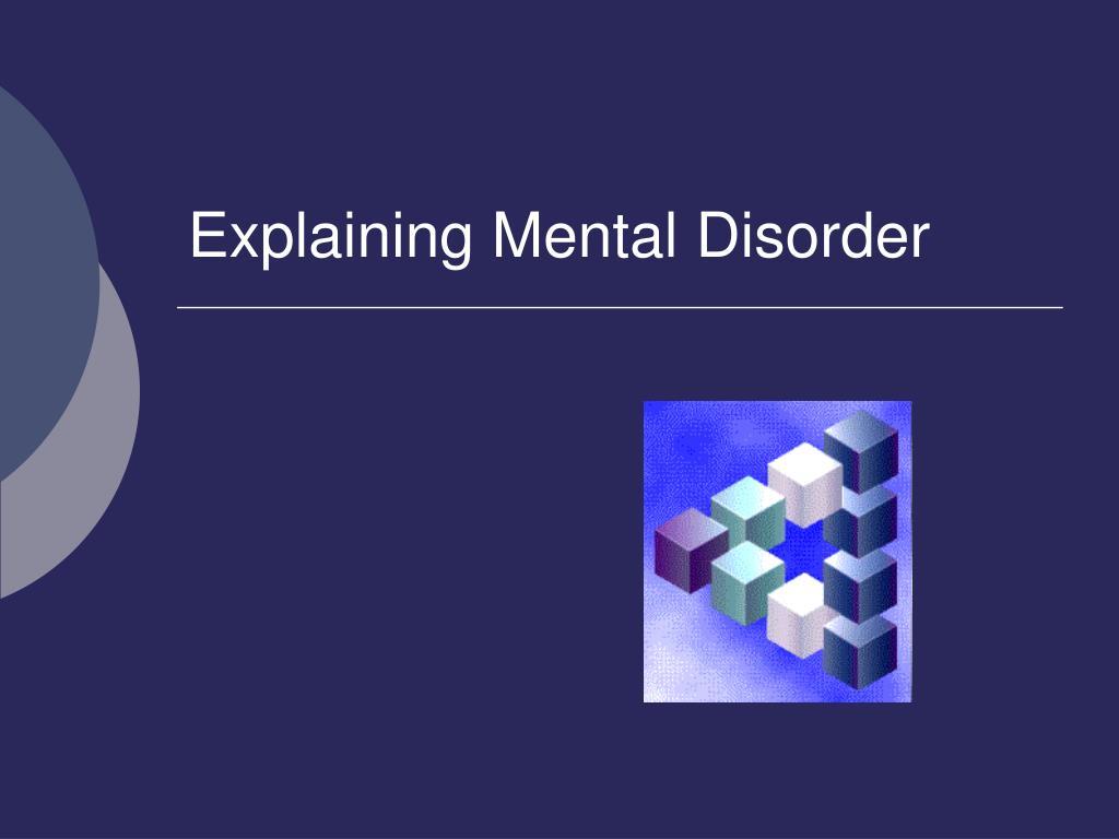 explaining mental disorder l.