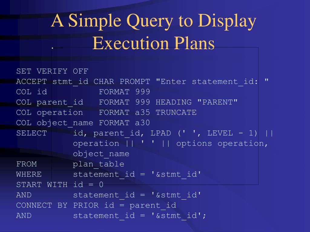 A Simple Query to Display Execution Plans