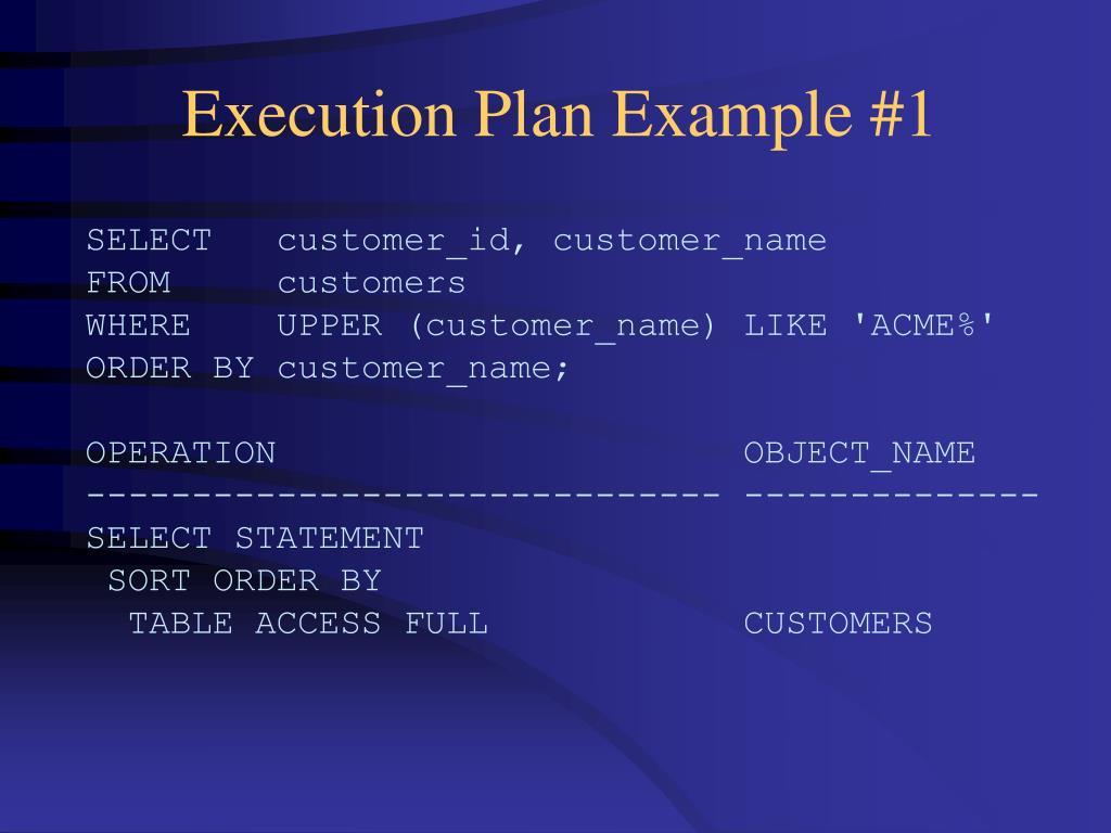 Execution Plan Example #1