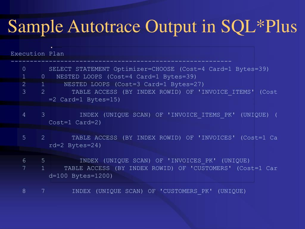 Sample Autotrace Output in SQL*Plus