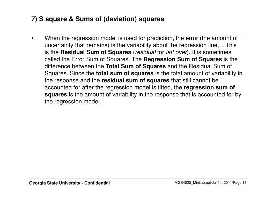 7) S square & Sums of (deviation) squares