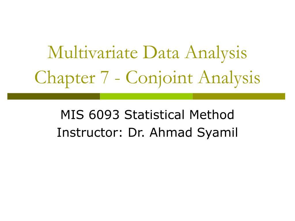 Ppt multivariate statistical analysis powerpoint presentation.