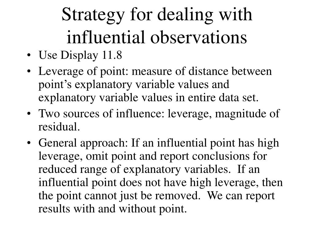 Strategy for dealing with influential observations