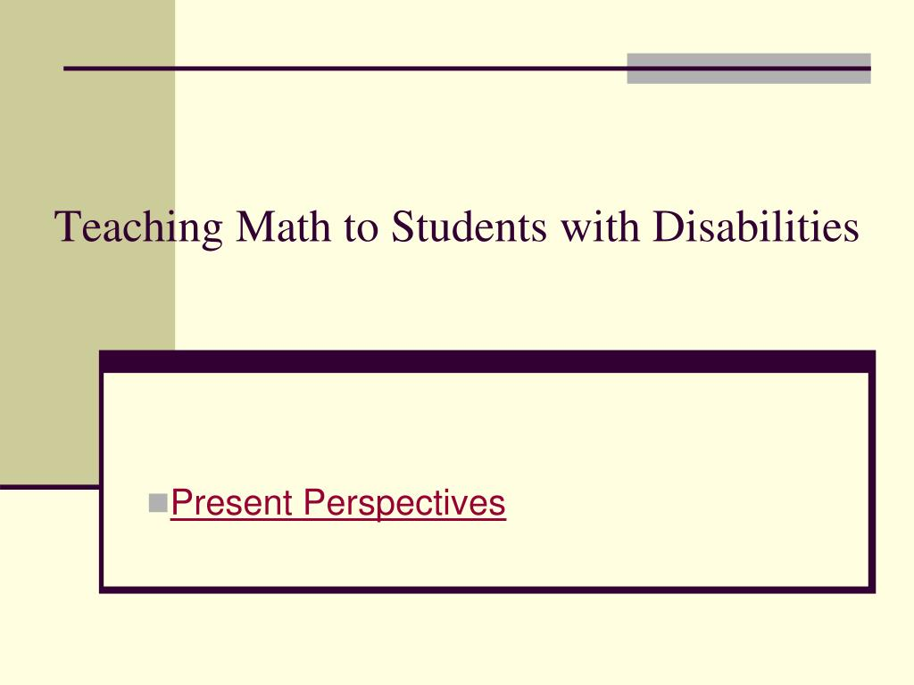 teaching math to students with disabilities l.