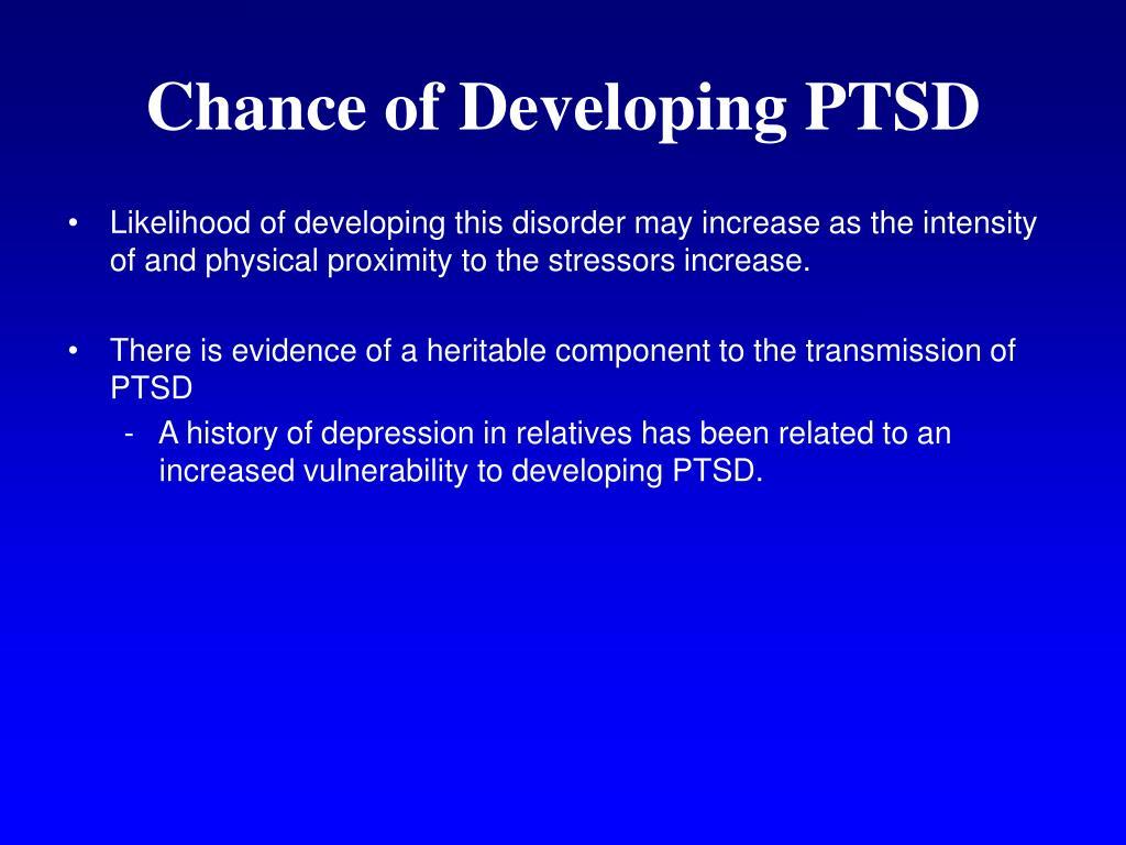 Chance of Developing PTSD
