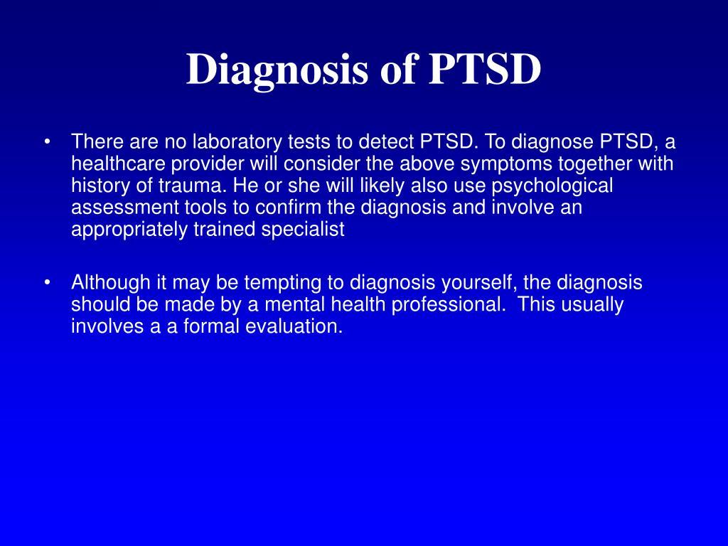 Diagnosis of PTSD