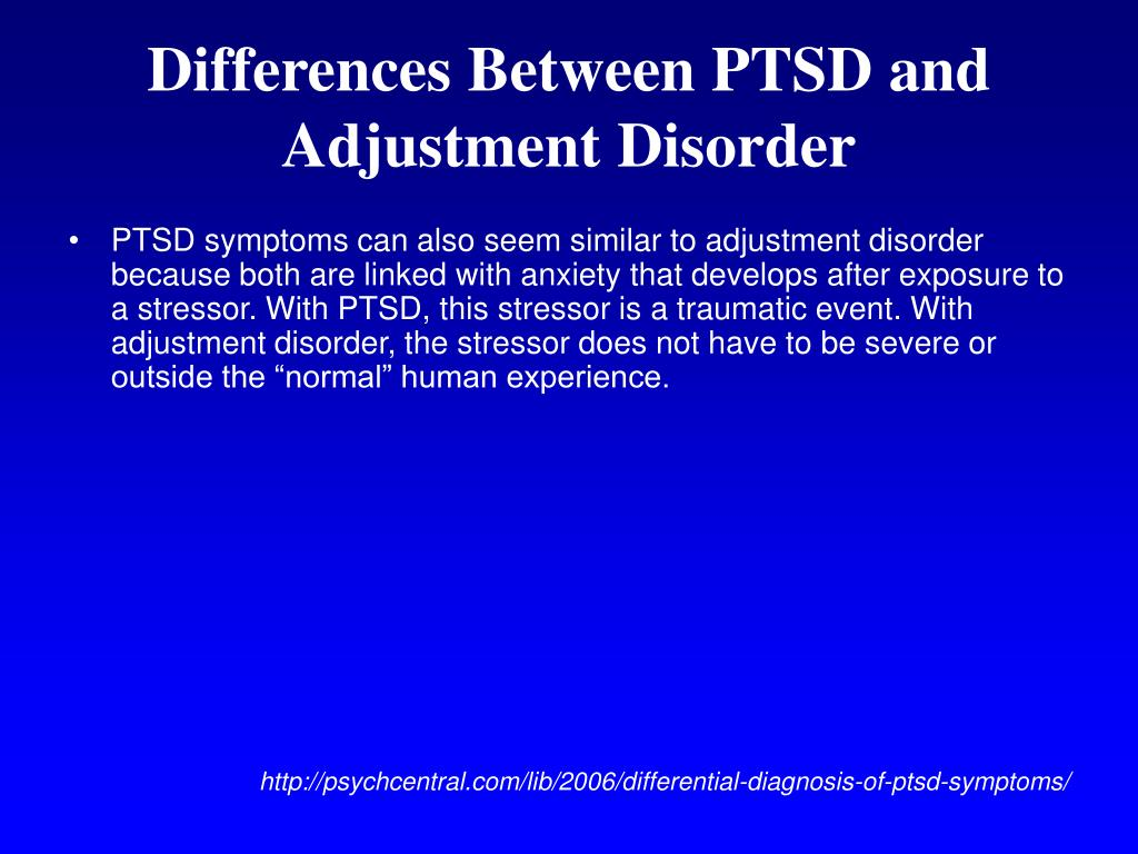 Differences Between PTSD and Adjustment Disorder