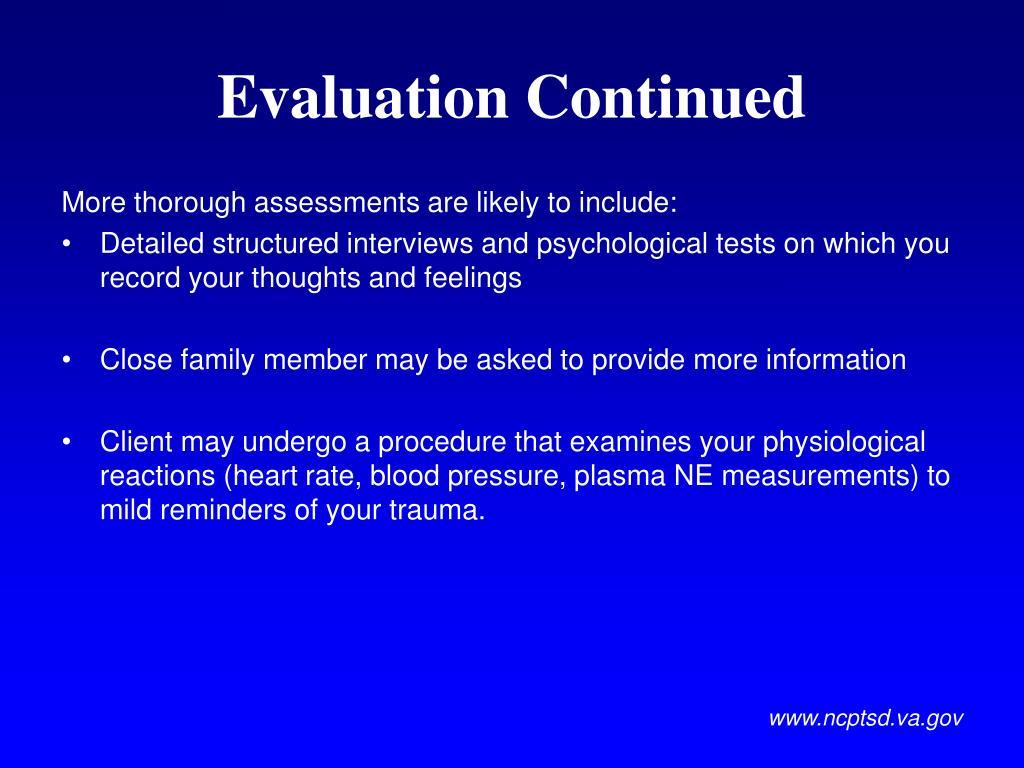 Evaluation Continued