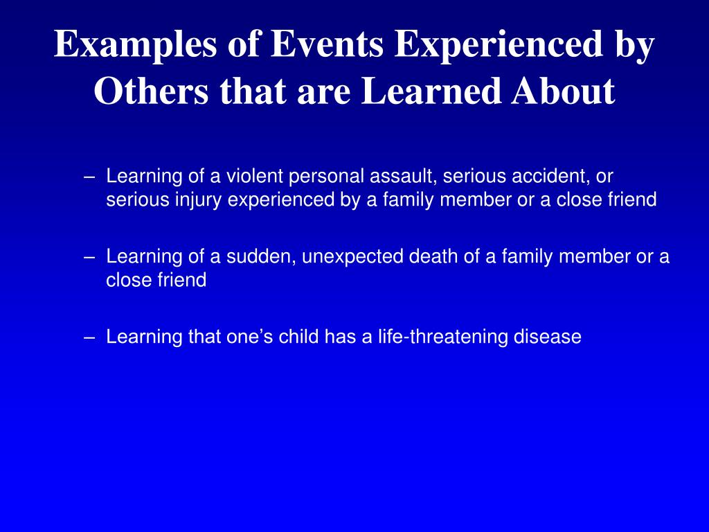 Examples of Events Experienced by Others that are Learned About