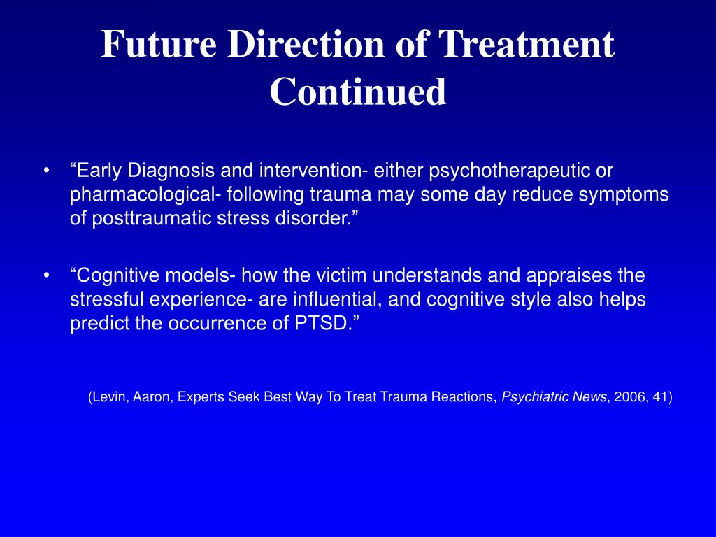 Future Direction of Treatment Continued