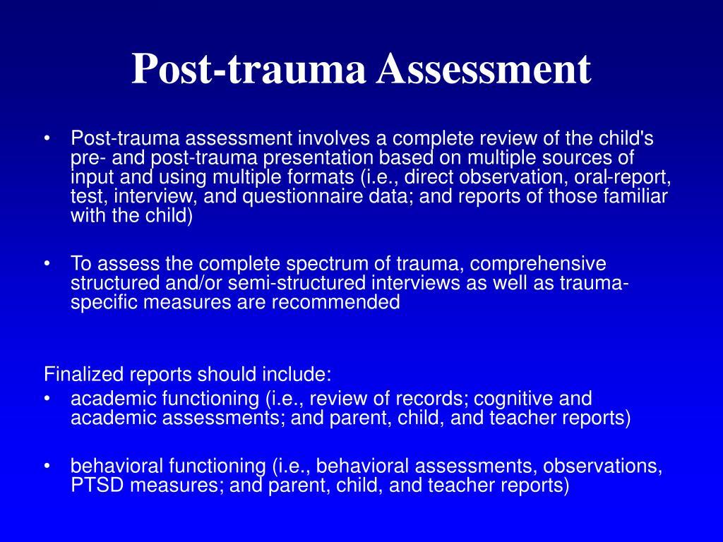 Post-trauma Assessment