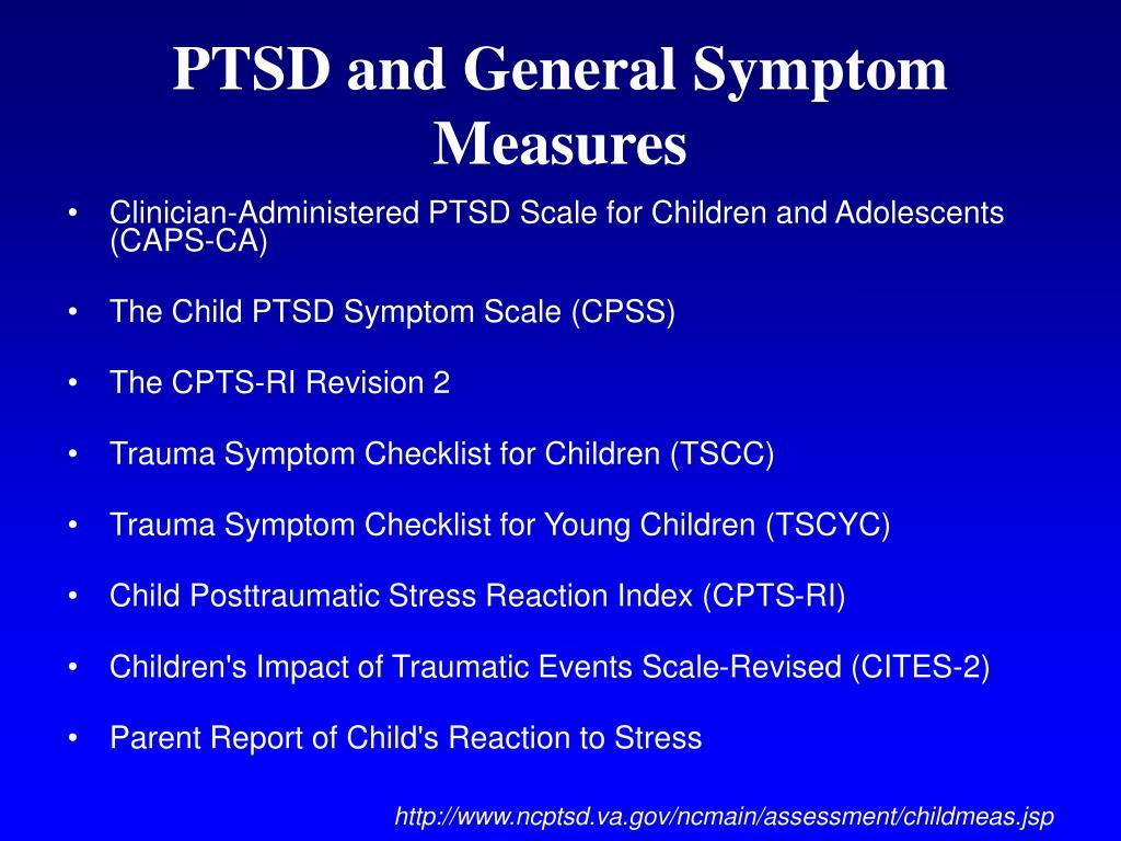 PTSD and General Symptom Measures