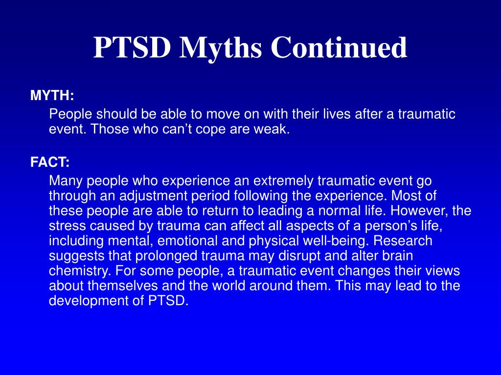 PTSD Myths Continued