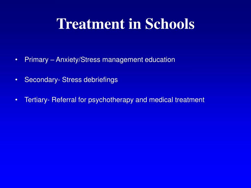 Treatment in Schools