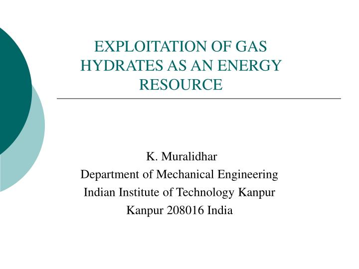 exploitation of gas hydrates as an energy resource n.