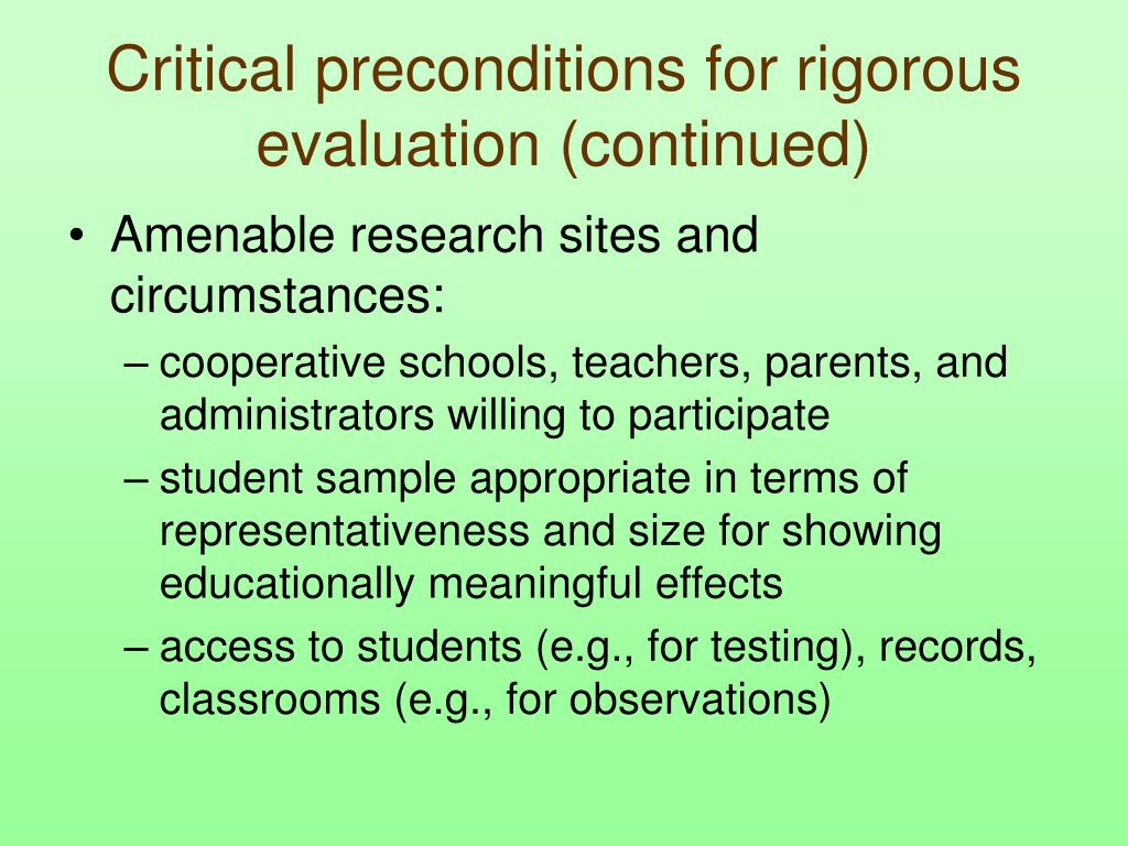 Critical preconditions for rigorous evaluation (continued)