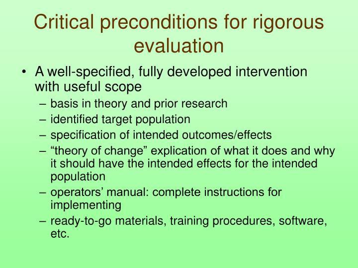 Critical preconditions for rigorous evaluation