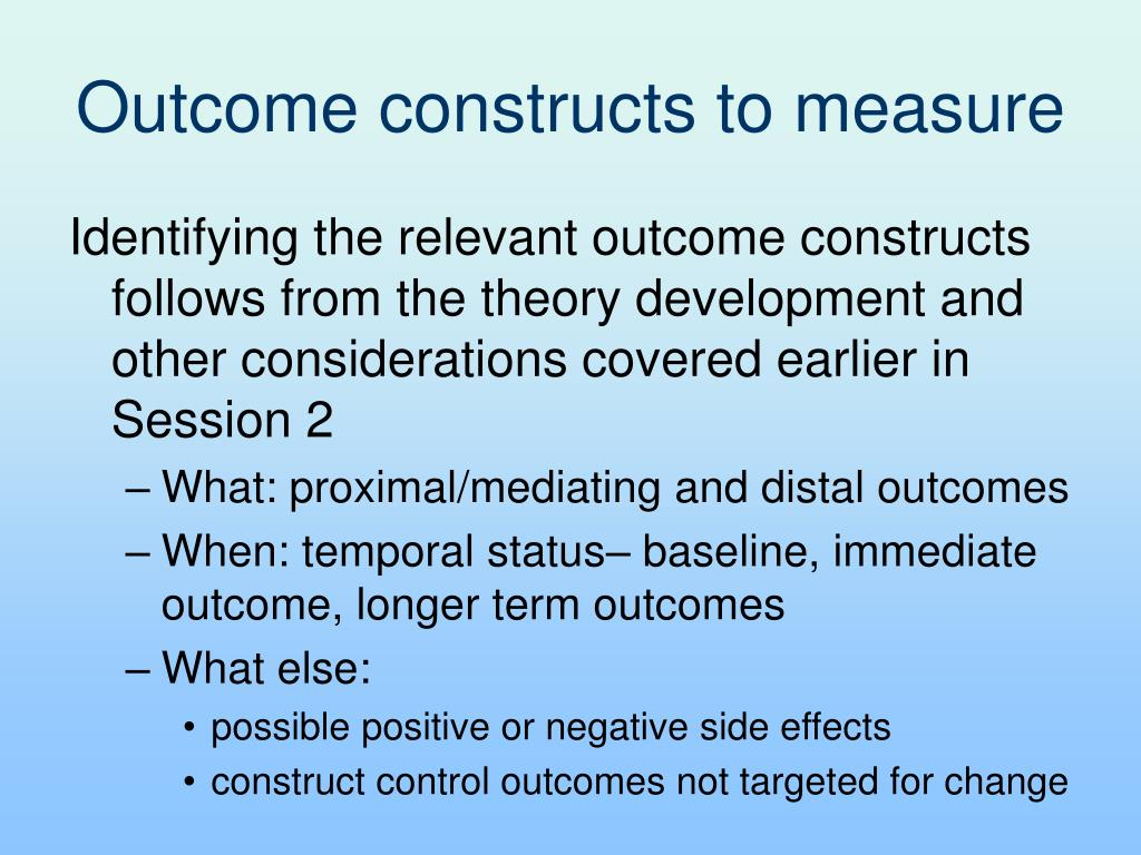 Outcome constructs to measure