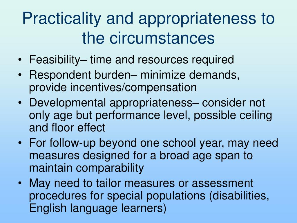 Practicality and appropriateness to the circumstances