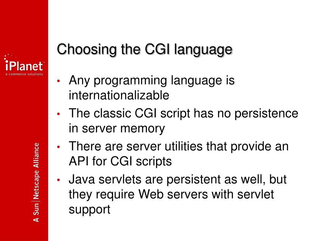 Choosing the CGI language