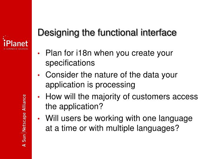 Designing the functional interface