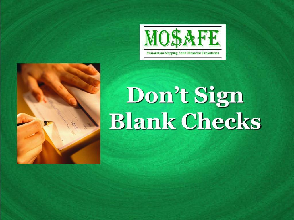 Don't Sign Blank Checks