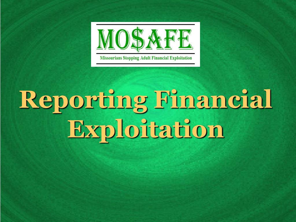 Reporting Financial Exploitation